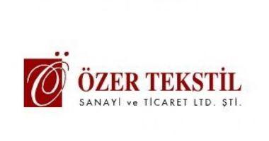 ÖZER TEKSTİL SANAYİ VE TİCARET LTD.ŞTİ